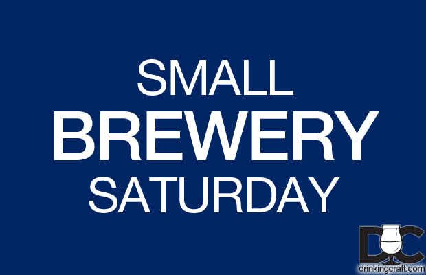 Today is Small Brewery Saturday – Support Local!