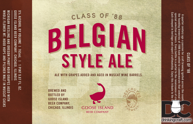 Goose Island and Deschutes Class of '88 Belgian-Style Ale