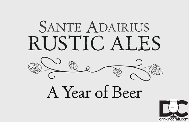 Sante Adairius Rustic Ales A Year of Beer (Video)