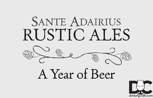 Sante Adairius Rustic Ales A Year of Beer (Video)
