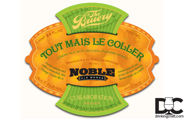 The Bruery & Noble Ale Works Tout Mais Le Coller Collaboration