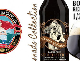 Coronado Brewing Barrel Aged Stupid Stout Release Jan 23rd