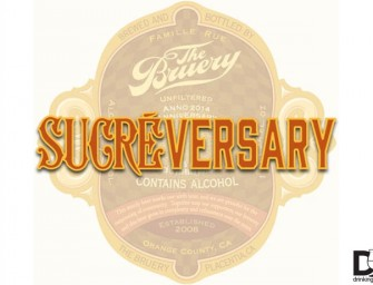 The Bruery Sucreversary 6th Annivesary Party May 10th