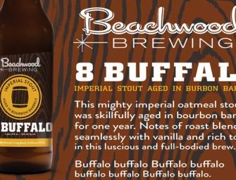 Beachwood Brewing 8 Buffalo Barrel Aged Stout Release Mar 4th