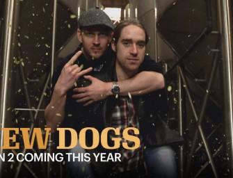 BrewDogs Season 2 10 New Episodes Coming Soon