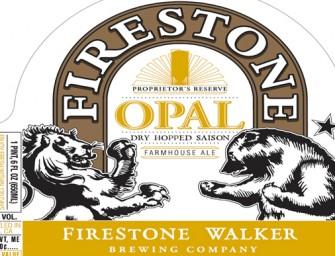 Firestone Walker Adds Opal Saison To Proprietors Reserve Series