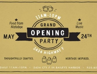 Door County Brewing Grand Opening May 24th