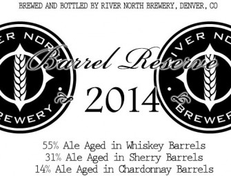 River North 2014 Barrel Reserve Release May 24th